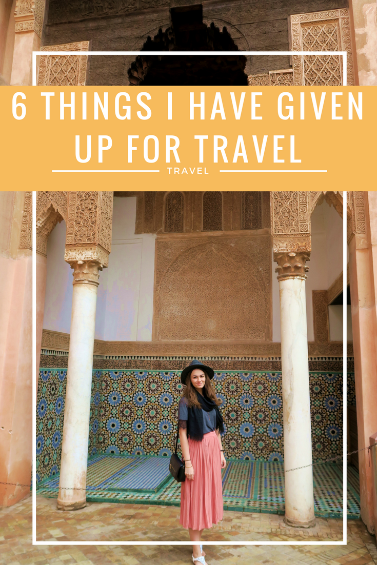6 things I've given up to travel