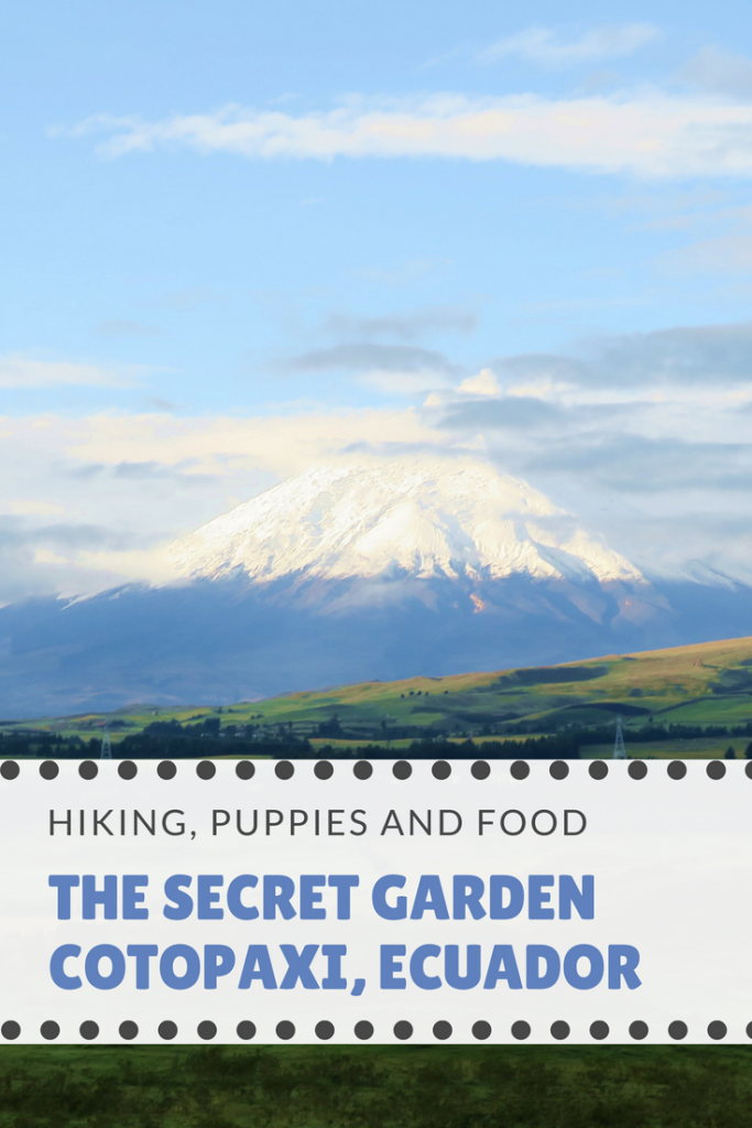 THE SECRET GARDEN COTOPAXI, ECUADOR - The Secret Garden is the perfect place to both relax and get some exercise done! Spend your days hiking the gorgeous mountains and then snuggle in front of the fire with a puppy and lots of food!