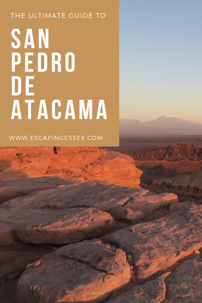 THE ULTIMATE GUIDE TO SAN PEDRO DE ATACAMA