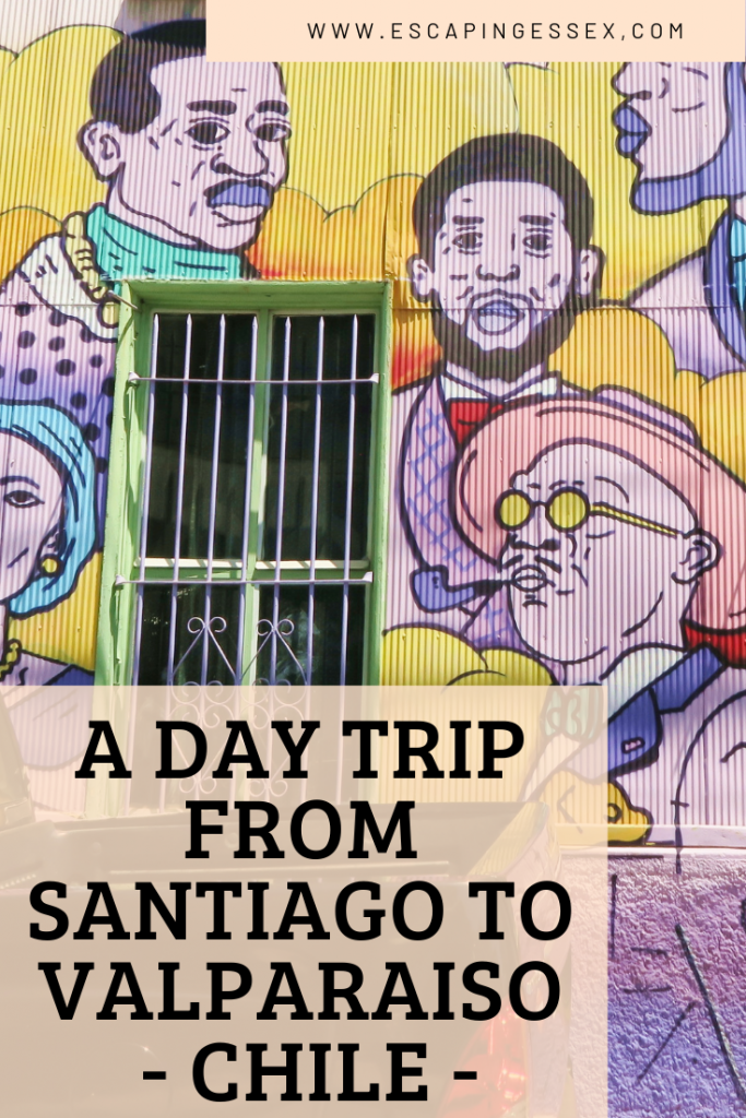 A day trip from Santiago to Valparaiso, Chile