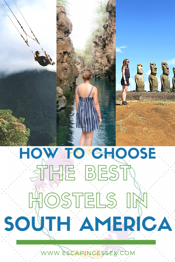 CHOOSING THE RIGHT HOSTELS IN SOUTH AMERICA - Making the right choice for you can be overwhelming, click here to find out all of the things you need to consider!